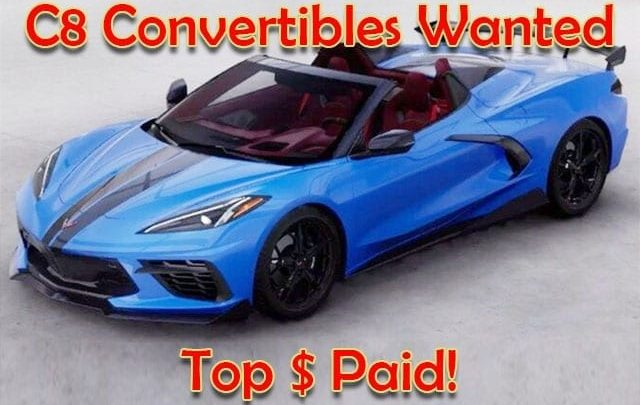 c8 convertible wanted